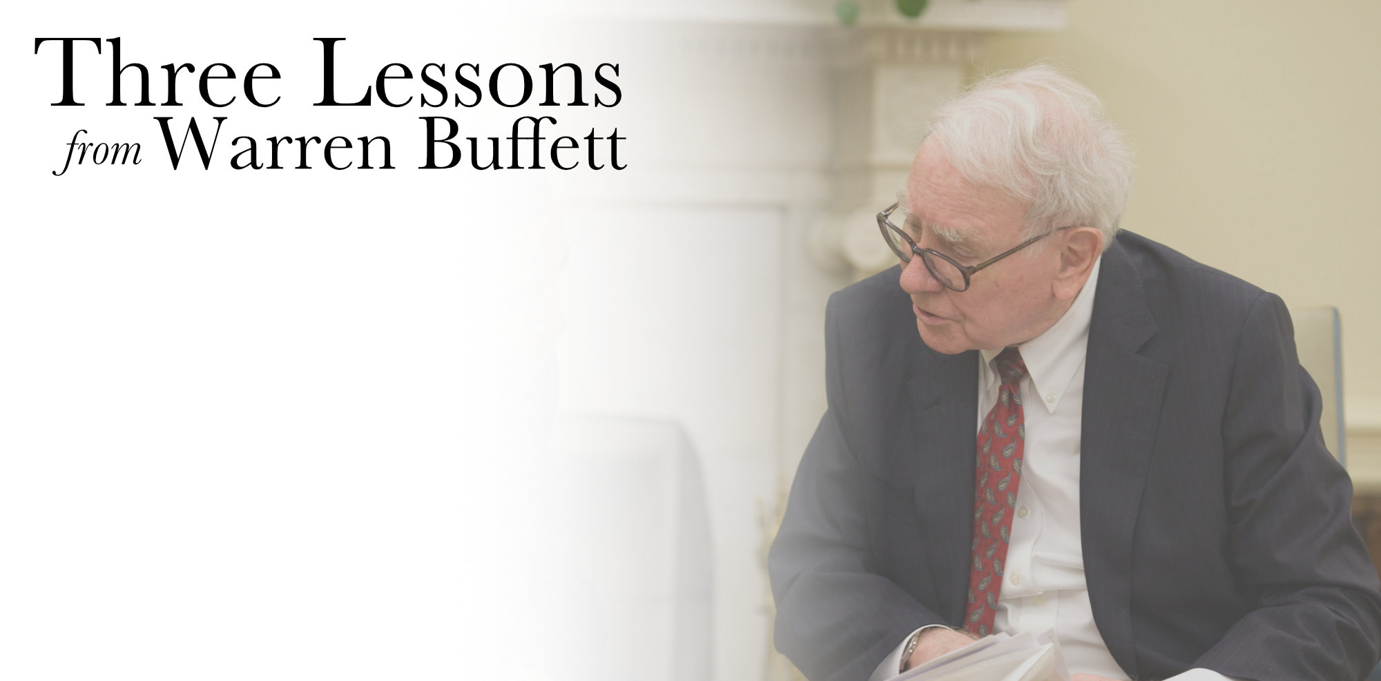Three Lessons from Warren Buffett