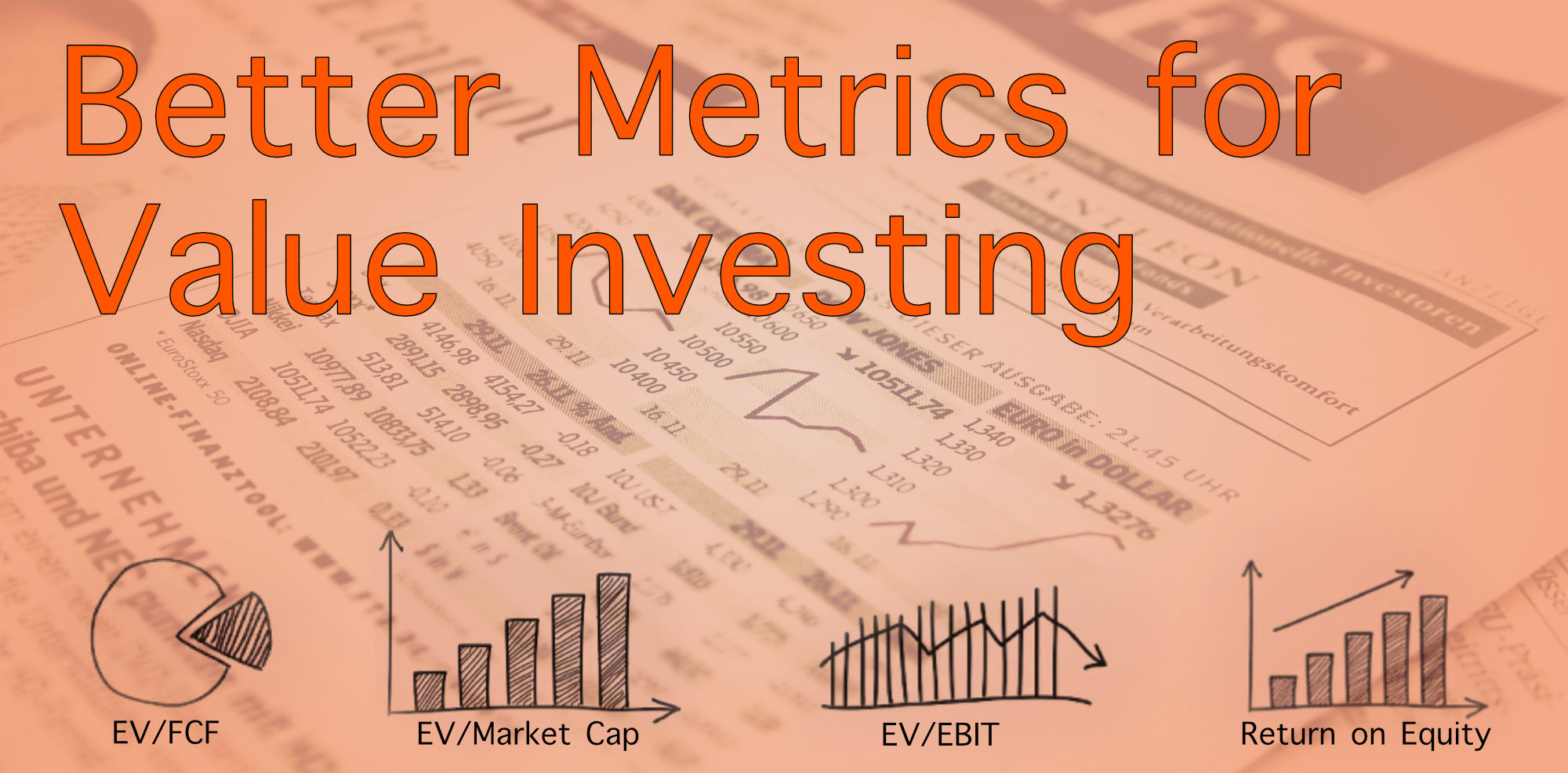 Better Metrics for Value Investing